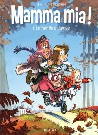 Mamma mia ! T.1 : La famille à dames