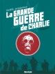 Couverture : Grande guerre de Charlie(La) T.1 Pat Mills, Joe Colquhoun