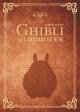 Couverture : Ghibli, les artisans du rêve : Hommage au studio