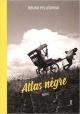 Couverture : Atlas nègre Bruno Pellegrino, Yoann Kim