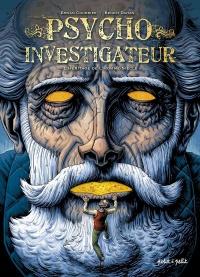 Psycho investigateur T.1 : L'héritage de l'homme-siècle