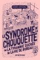 Couverture : Le syndrome de la chouquette Nicolas Santolaria, Matthieu Chiara