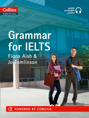 Vignette du livre IELTS Grammar IELTS 5-6+ (B1+): With Answers and Audio (Collins English for IELTS)