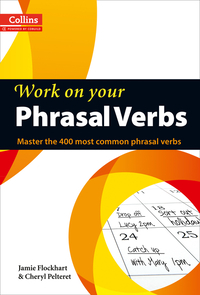 Vignette du livre Phrasal Verbs: B1-C2 (Collins Work on Your…)