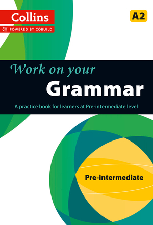 Vignette du livre Grammar : A2 (Collins Work on Your…)