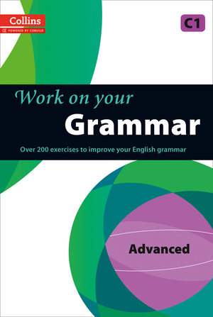 Vignette du livre Grammar : C1 (Collins Work on Your…)