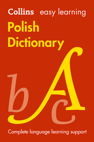 Vignette du livre Easy Learning Polish Dictionary: Trusted support for learning (Collins Easy Learning)