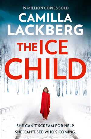 Vignette du livre The Ice Child (Patrik Hedstrom and Erica Falck, Book 9)