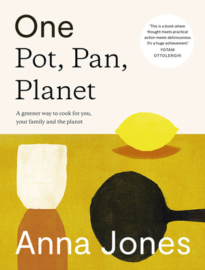Vignette du livre One: Pot, Pan, Planet: A greener way to cook for you, your family and the planet