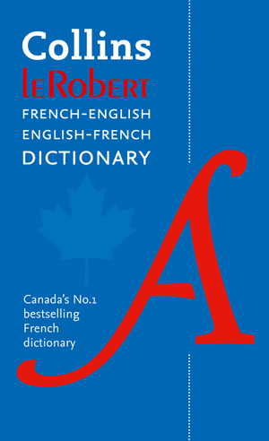 Vignette du livre Collins Robert French Dictionary: All the words you need, every day