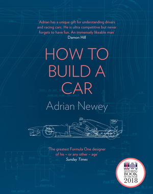 Vignette du livre How to Build a Car: The Autobiography of the World's Greatest Formula 1 Designer