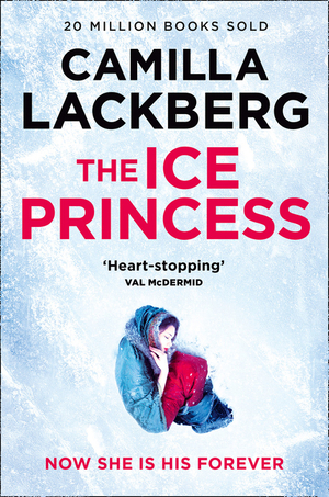 Vignette du livre The Ice Princess (Patrik Hedstrom and Erica Falck, Book 1)