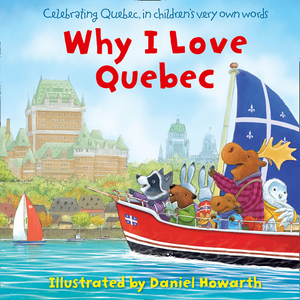 Vignette du livre Why I Love Quebec