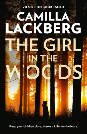 Vignette du livre The Girl in the Woods (Patrik Hedstrom and Erica Falck, Book 10)
