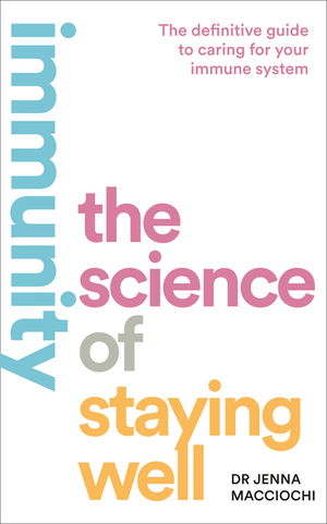 Vignette du livre Immunity: The Science of Staying Well