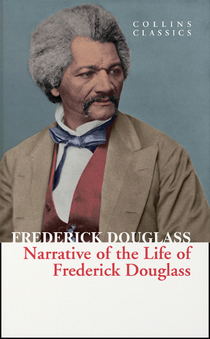 Vignette du livre Narrative of the Life of Frederick Douglass (Collins Classics)