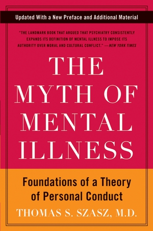 Vignette du livre The Myth of Mental Illness