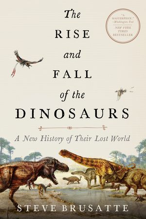 Vignette du livre The Rise and Fall of the Dinosaurs