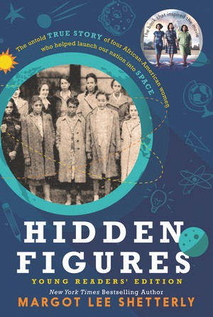 Vignette du livre Hidden Figures Young Readers' Edition