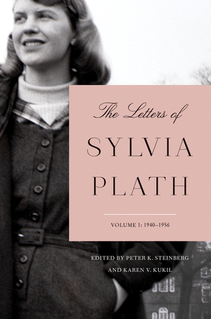 The Letters of Sylvia Plath Volume 1 - Sylvia Plath