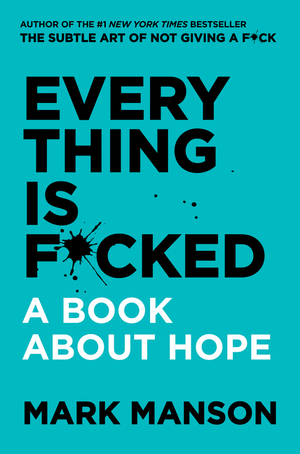 Vignette du livre Everything Is F*cked