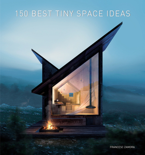 Vignette du livre 150 Best Tiny Space Ideas