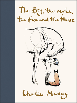 Vignette du livre The Boy, the Mole, the Fox and the Horse