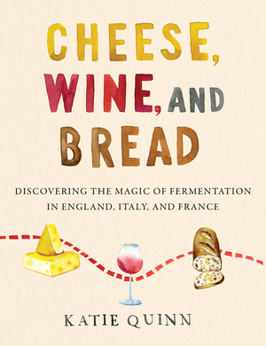 Vignette du livre Cheese, Wine, and Bread