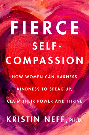 Vignette du livre Fierce Self-Compassion