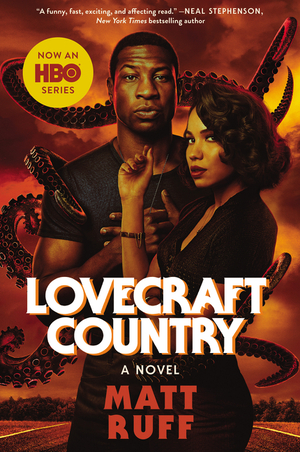 Vignette du livre Lovecraft Country [movie tie-in]