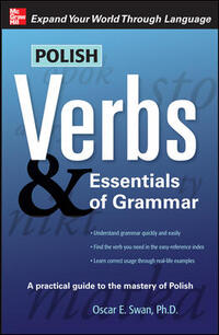 Vignette du livre Polish Verbs & Essentials of Grammar, Second Edition