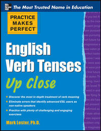 Vignette du livre Practice Makes Perfect English Verb Tenses Up Close