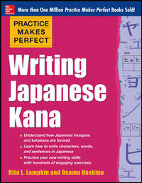 Vignette du livre Practice Makes Perfect Writing Japanese Kana