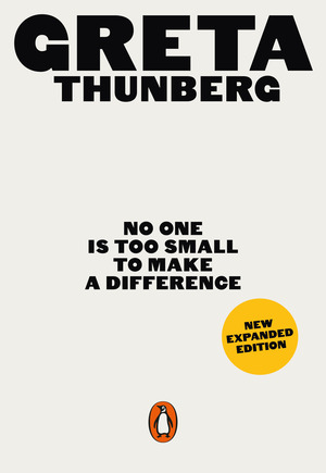 Vignette du livre No One Is Too Small to Make a Difference - Greta Thunberg