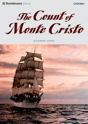 Vignette du livre Dominoes: Level 3: 1,000 Headwords The Count of Monte Cristo