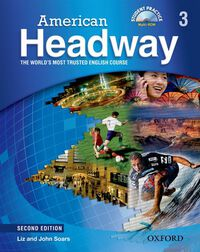 Vignette du livre American Headway Second Edition: Level 3 Student Book and Audio CD Pack