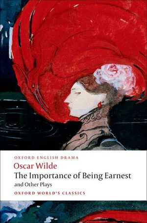 Vignette du livre The Importance of Being Earnest and Other Plays