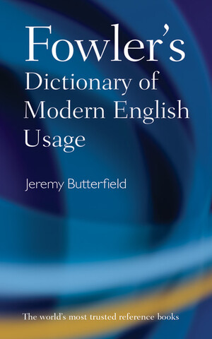 Vignette du livre Fowler's Dictionary of Modern English Usage