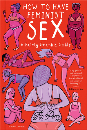 Vignette du livre How to Have Feminist Sex