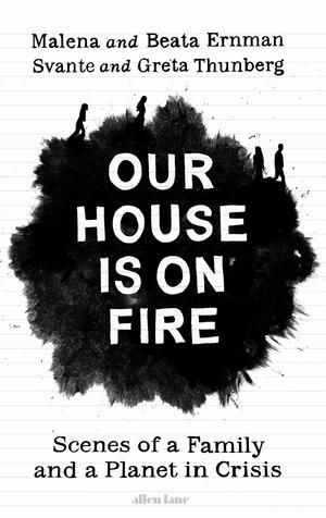 Vignette du livre Our House is on Fire