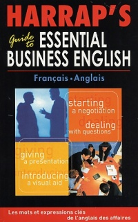 Vignette du livre Harrap'S Guide To Essential Business English
