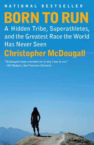 Born to Run - Christopher McDougall