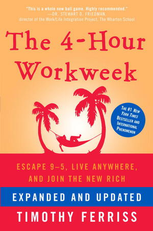 Vignette du livre The 4-Hour Workweek, Expanded and Updated