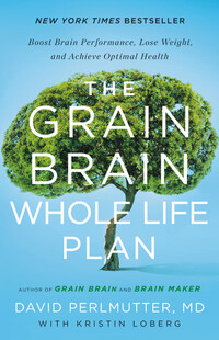 Vignette du livre The Grain Brain Whole Life Plan