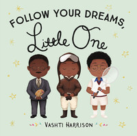 Vignette du livre Follow Your Dreams, Little One