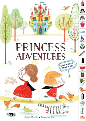 Vignette du livre Princess Adventures: This Way or That Way? (tabbed find your way picture book)