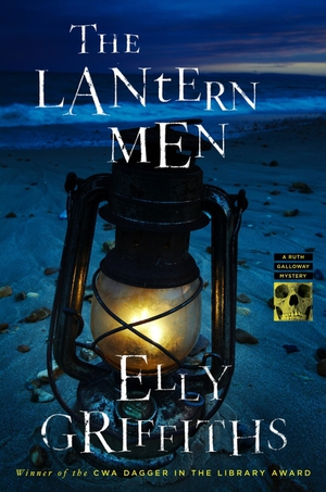 The Lantern Men - Elly Griffiths