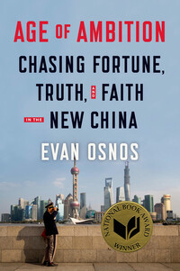 Vignette du livre Age of Ambition: Chasing Fortune, Truth, and Faith in the New China