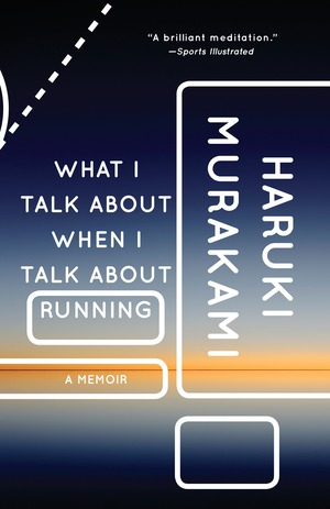 Vignette du livre What I Talk About When I Talk About Running