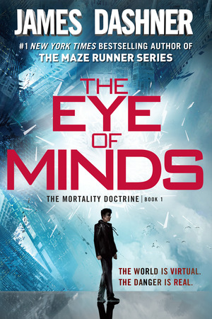 Vignette du livre The Eye of Minds (The Mortality Doctrine, Book One)